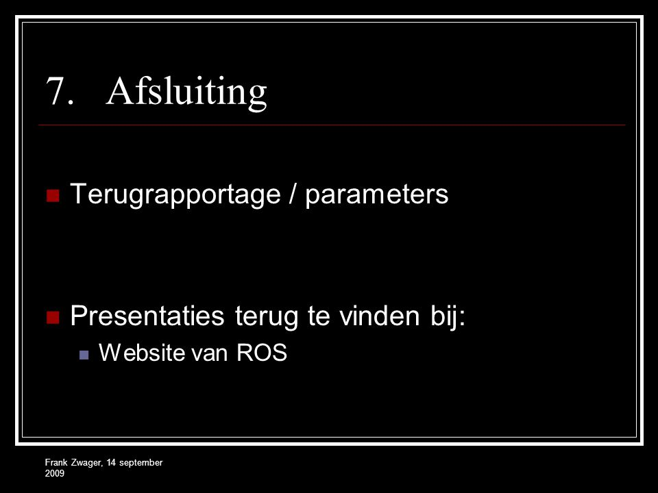 Afsluiting Terugrapportage / parameters