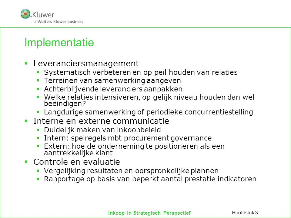 Implementatie Leveranciersmanagement Interne en externe communicatie