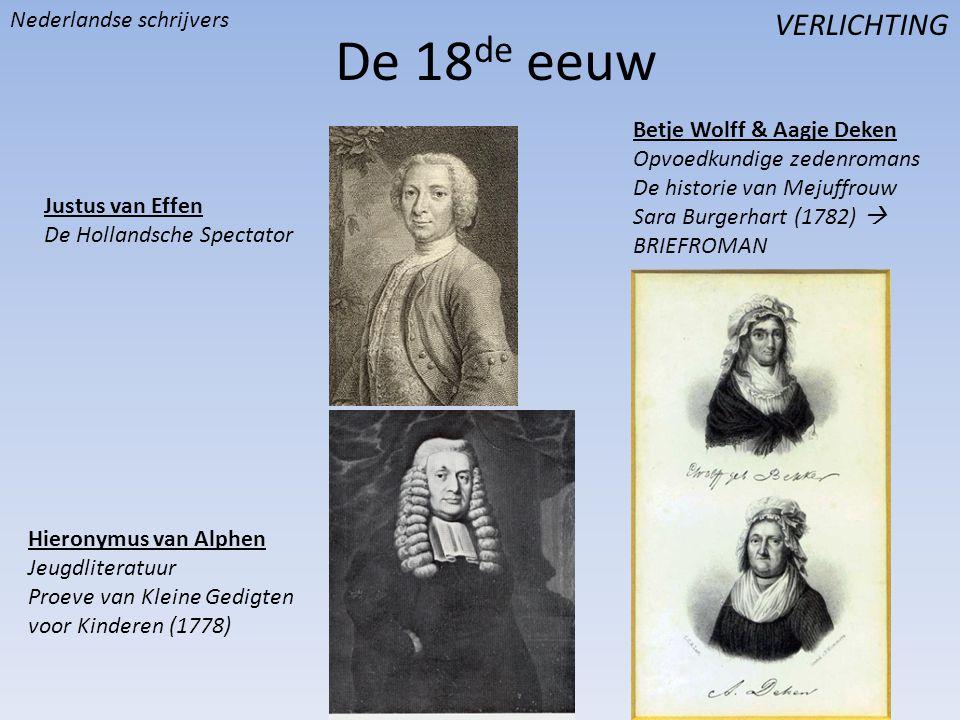 De 18de eeuw VERLICHTING Nederlandse schrijvers