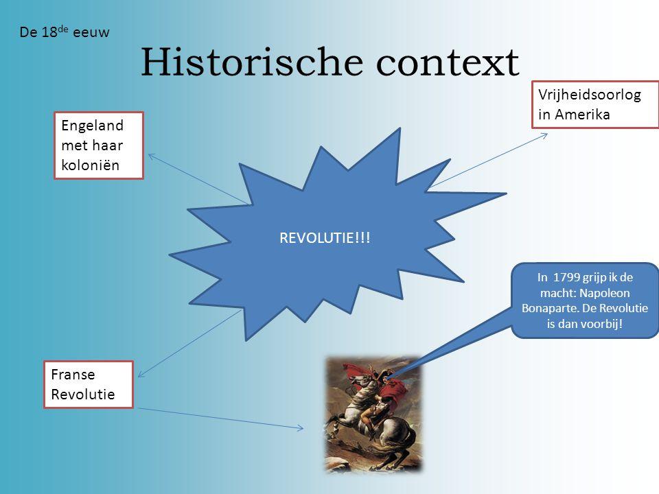 Historische context De 18de eeuw Vrijheidsoorlog in Amerika