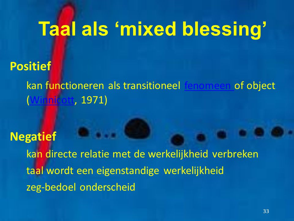 Taal als 'mixed blessing'