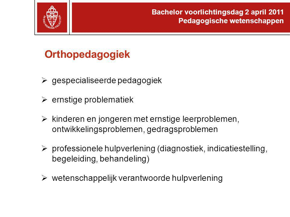 Orthopedagogiek gespecialiseerde pedagogiek ernstige problematiek