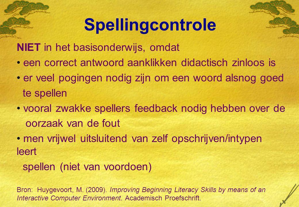 Spellingcontrole NIET in het basisonderwijs, omdat