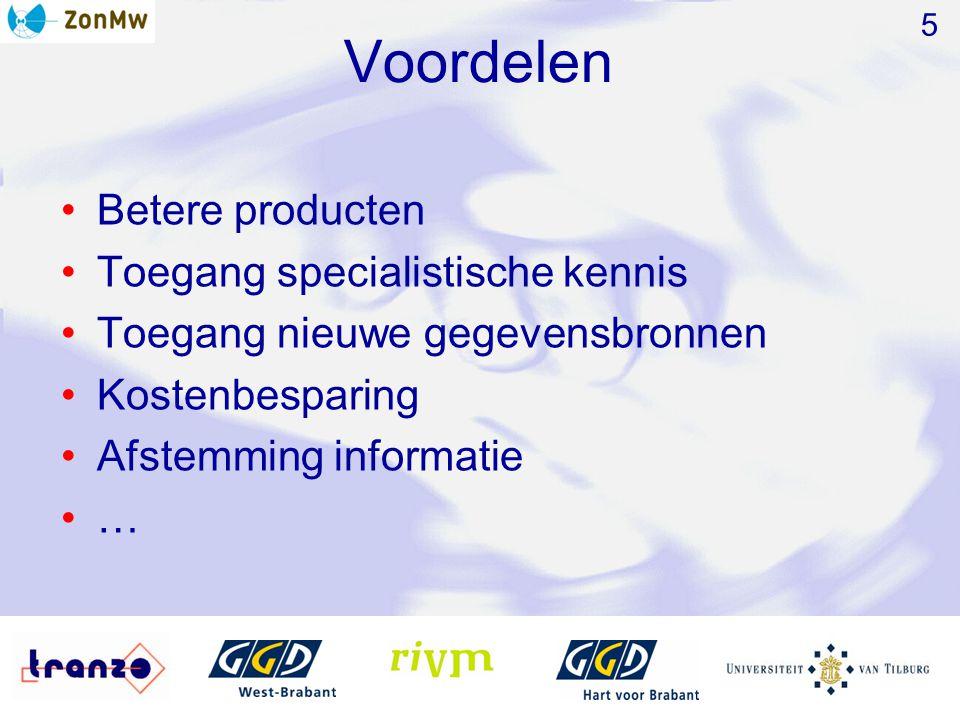 Voordelen Betere producten Toegang specialistische kennis