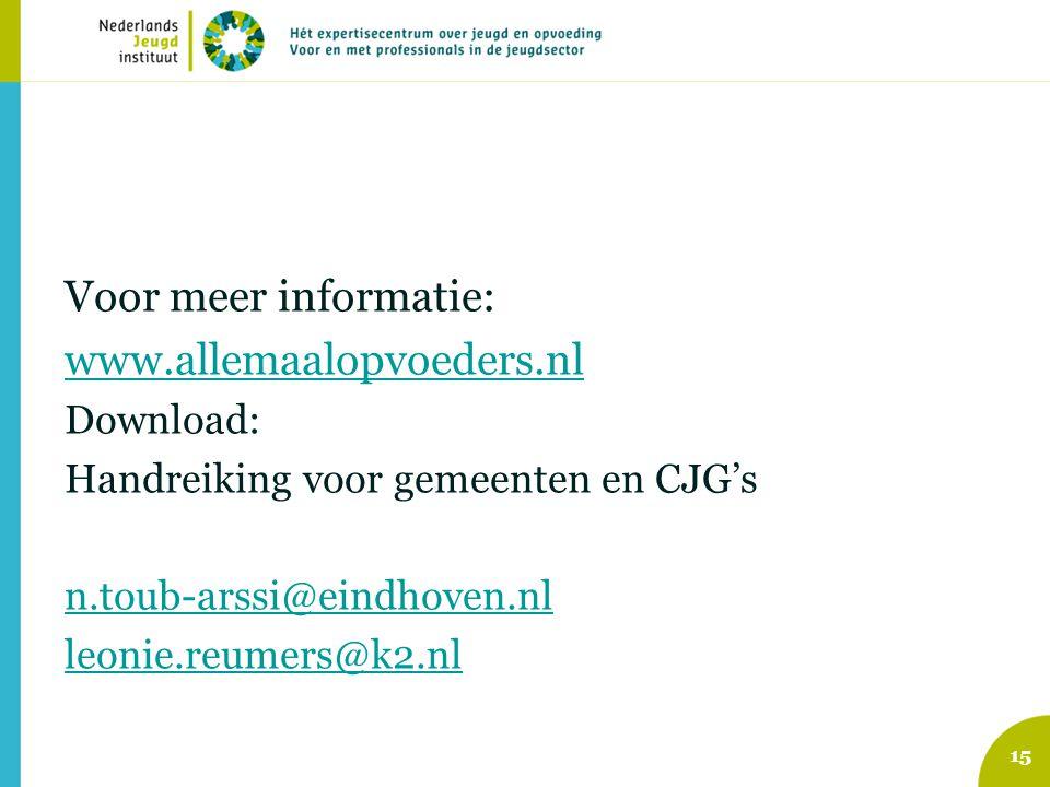 Voor meer informatie: www.allemaalopvoeders.nl Download: