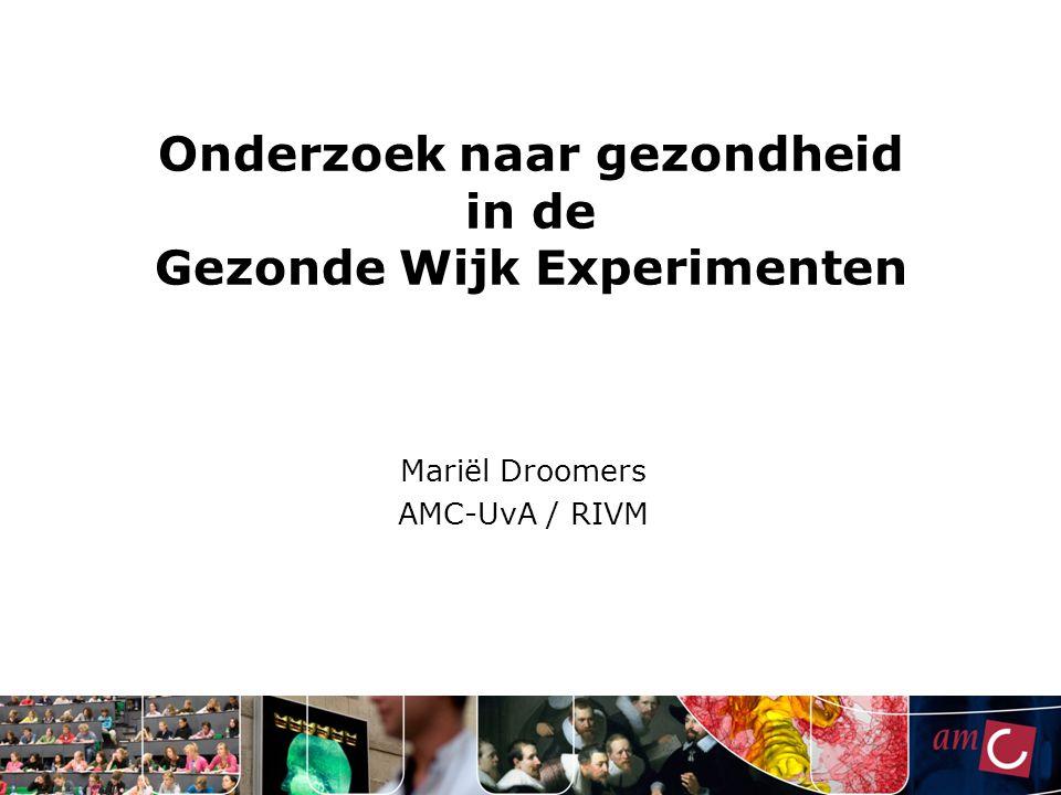 Onderzoek naar gezondheid in de Gezonde Wijk Experimenten