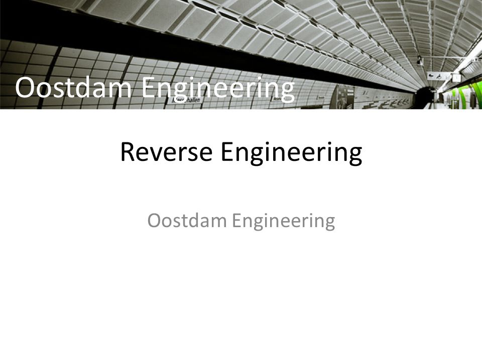 Oostdam Engineering Reverse Engineering Oostdam Engineering