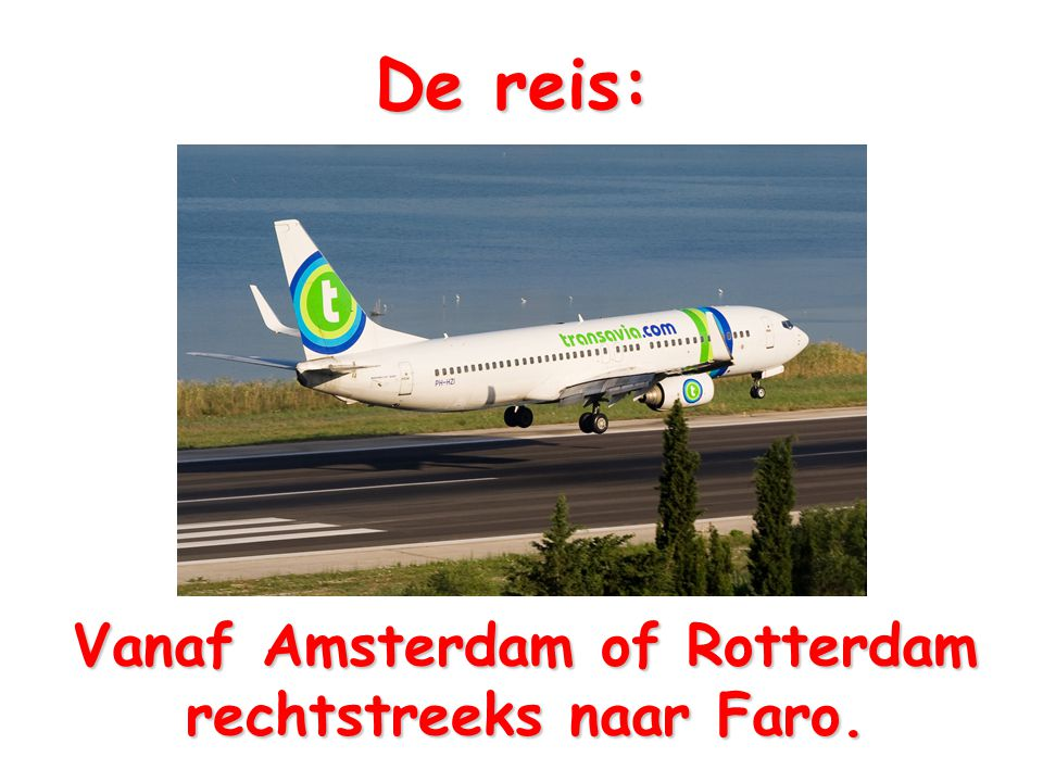 Vanaf Amsterdam of Rotterdam rechtstreeks naar Faro.