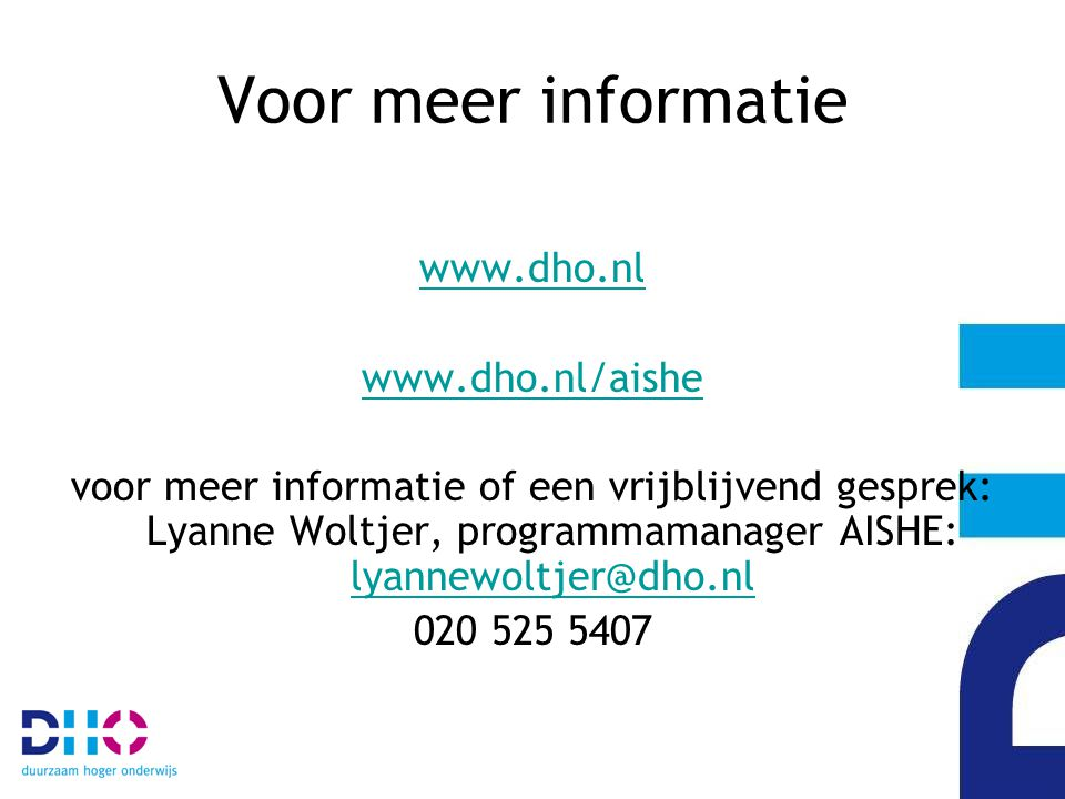 Voor meer informatie www.dho.nl www.dho.nl/aishe
