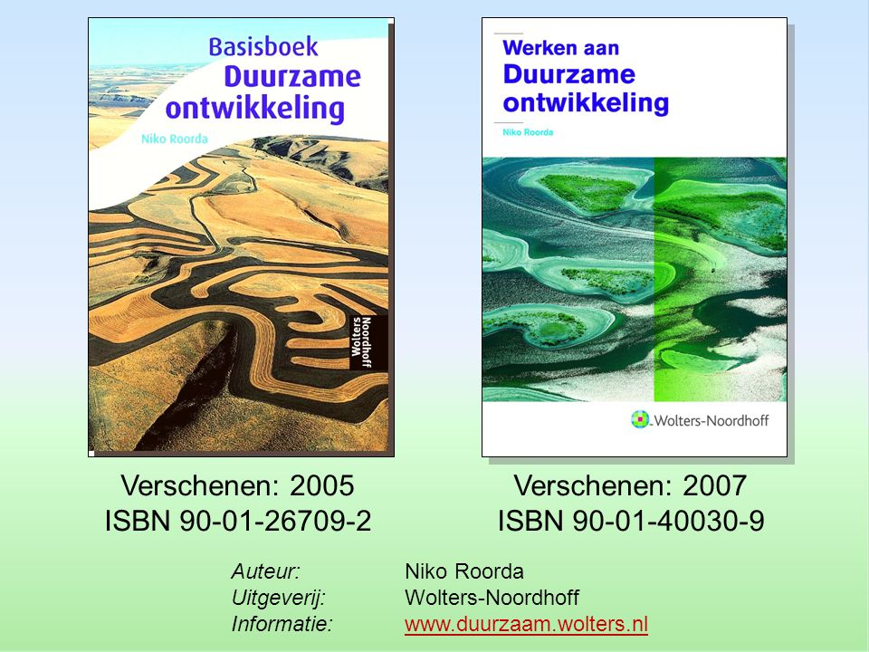 Verschenen: 2007 ISBN 90-01-40030-9 Verschenen: 2005