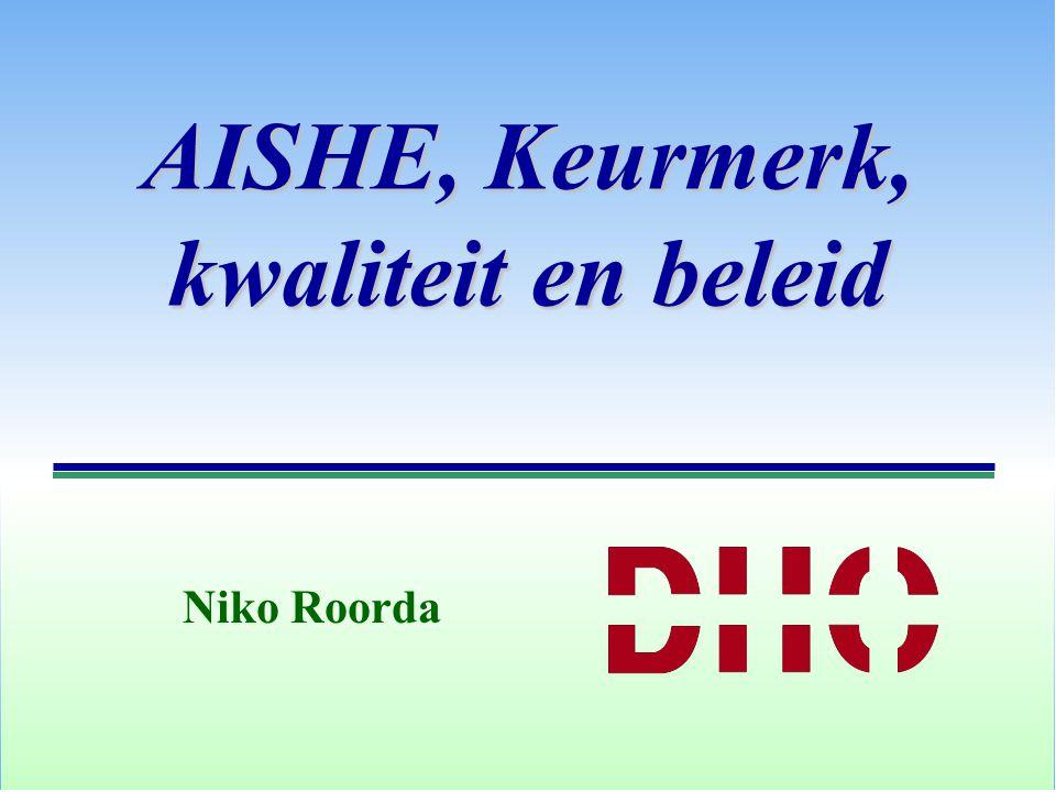 AISHE, Keurmerk, kwaliteit en beleid