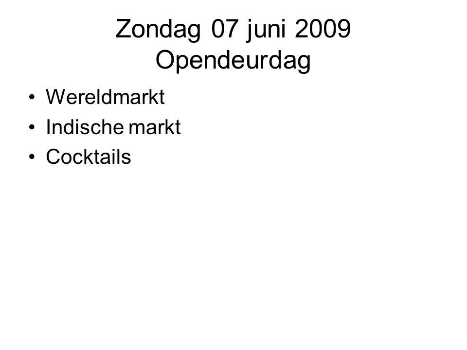 Zondag 07 juni 2009 Opendeurdag
