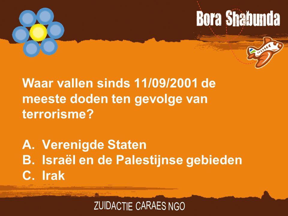 Waar vallen sinds 11/09/2001 de meeste doden ten gevolge van terrorisme A. Verenigde Staten B. Israël en de Palestijnse gebieden C. Irak