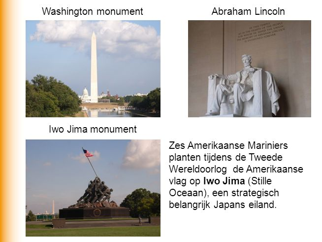 Washington monument Abraham Lincoln. Iwo Jima monument.