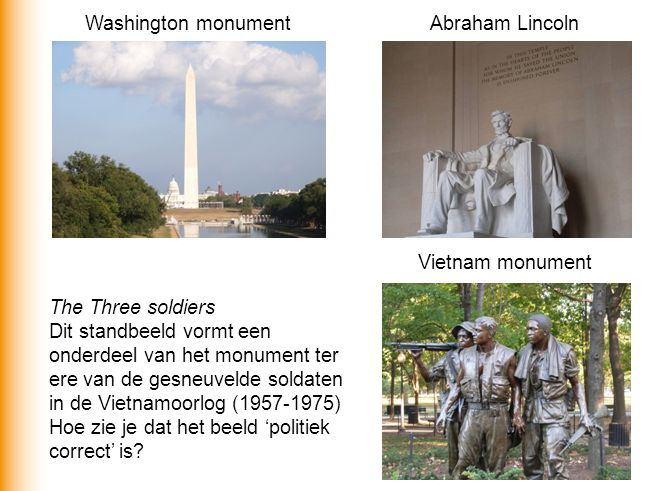 Washington monument Abraham Lincoln. Vietnam monument. The Three soldiers.