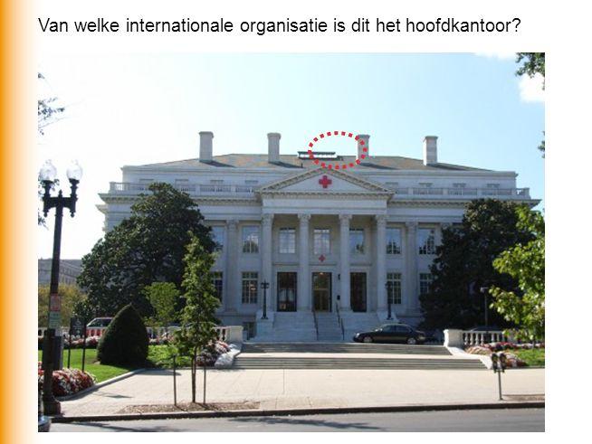 Van welke internationale organisatie is dit het hoofdkantoor
