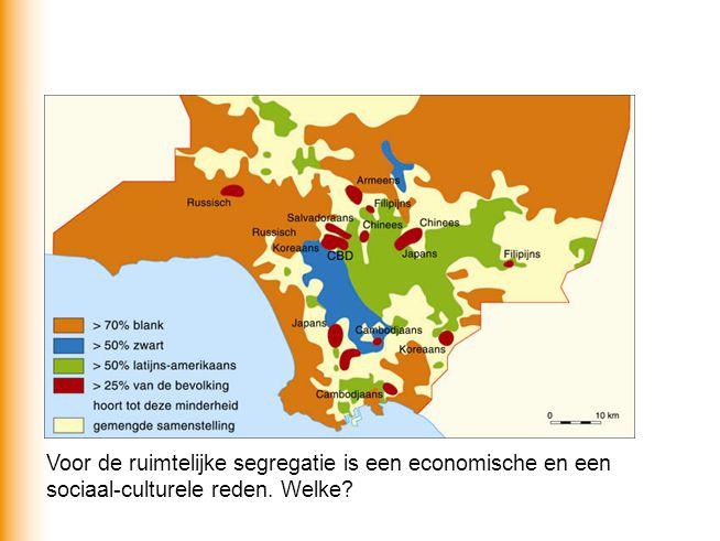 Voor de ruimtelijke segregatie is een economische en een sociaal-culturele reden. Welke