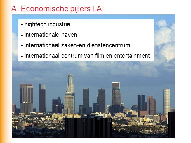 A. Economische pijlers LA: