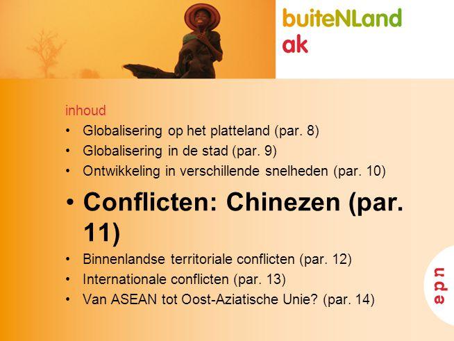 Conflicten: Chinezen (par. 11)