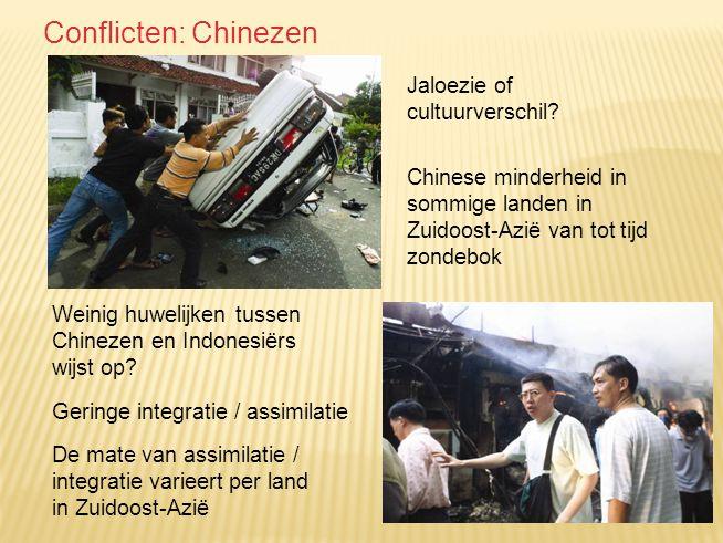 Conflicten: Chinezen Jaloezie of cultuurverschil