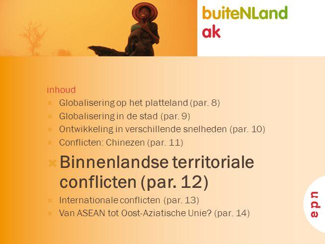 Binnenlandse territoriale conflicten (par. 12)
