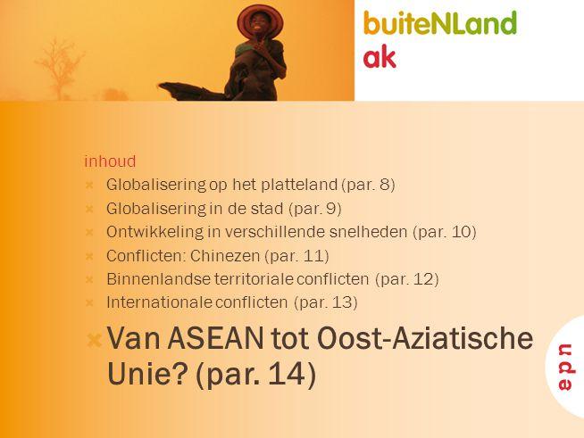 Van ASEAN tot Oost-Aziatische Unie (par. 14)