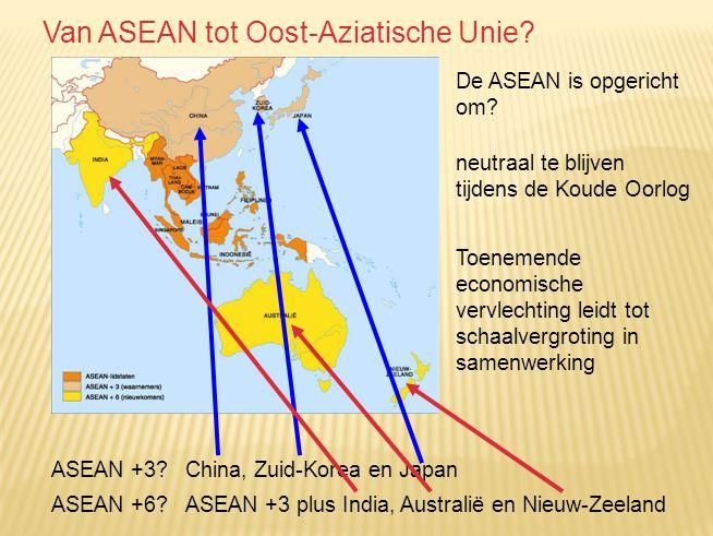 Van ASEAN tot Oost-Aziatische Unie