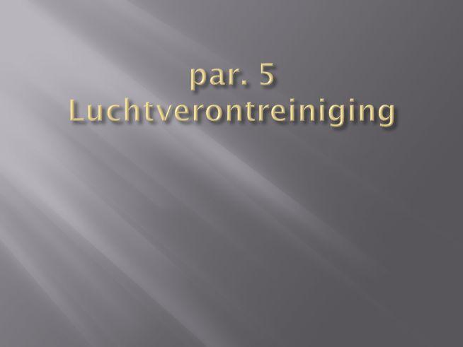 par. 5 Luchtverontreiniging