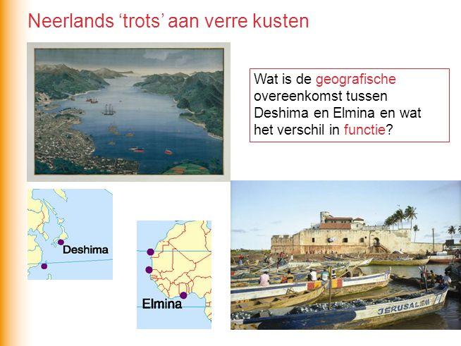 Neerlands 'trots' aan verre kusten
