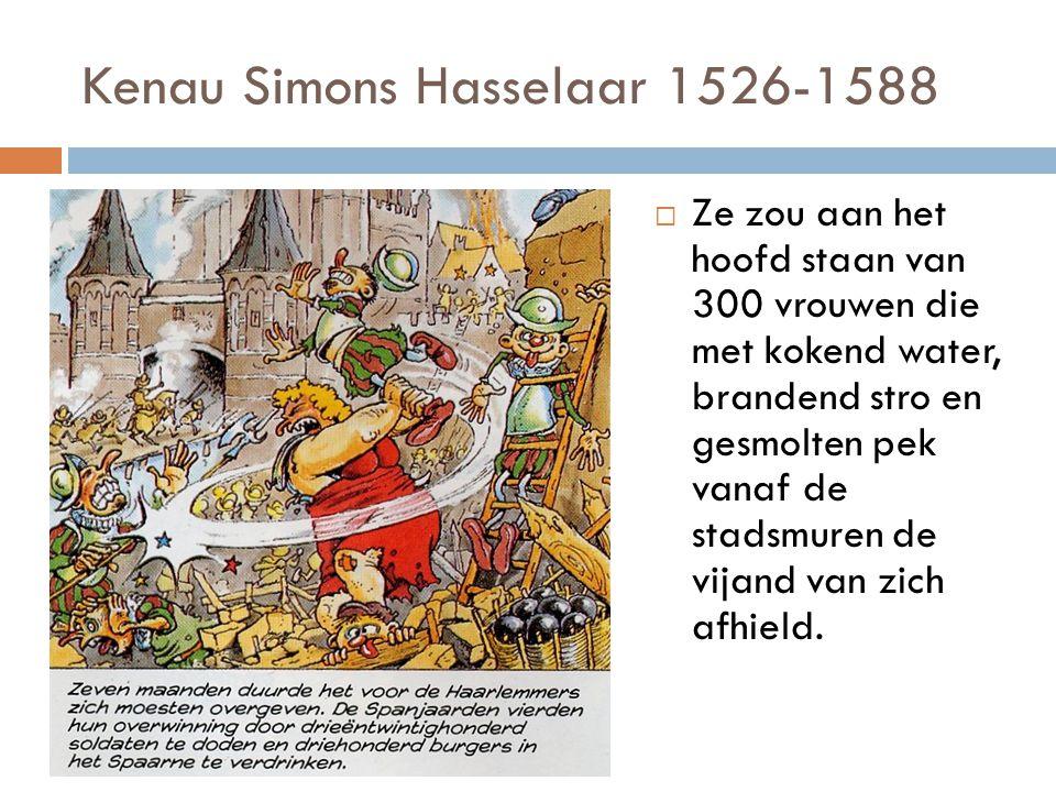 Kenau Simons Hasselaar 1526-1588