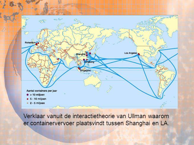 Verklaar vanuit de interactietheorie van Ullman waarom er containervervoer plaatsvindt tussen Shanghai en LA.