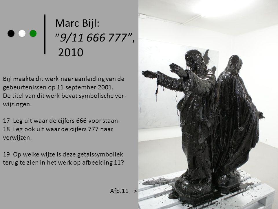 Marc Bijl: 9/11 666 777 , 2010. Bijl maakte dit werk naar aanleiding van de. gebeurtenissen op 11 september 2001.