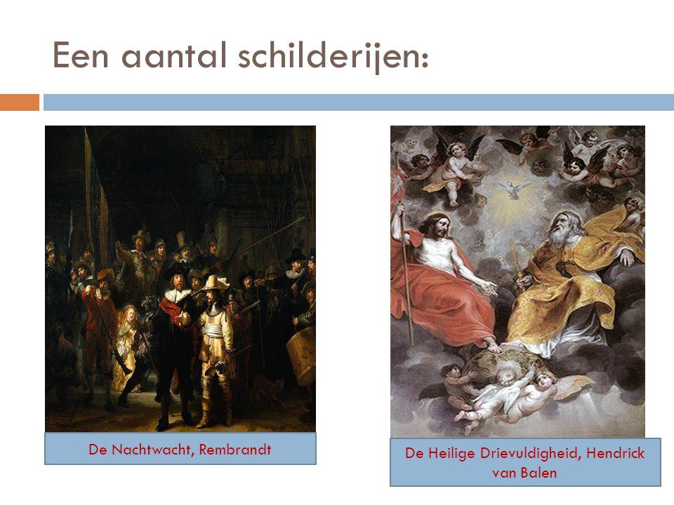 Een aantal schilderijen: