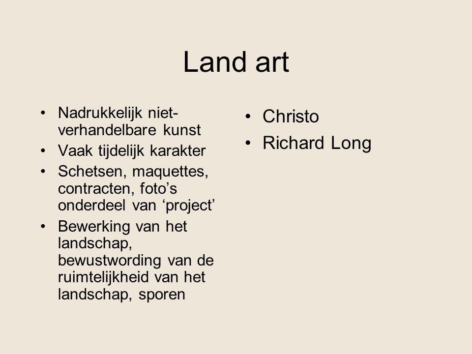 Land art Christo Richard Long Nadrukkelijk niet-verhandelbare kunst
