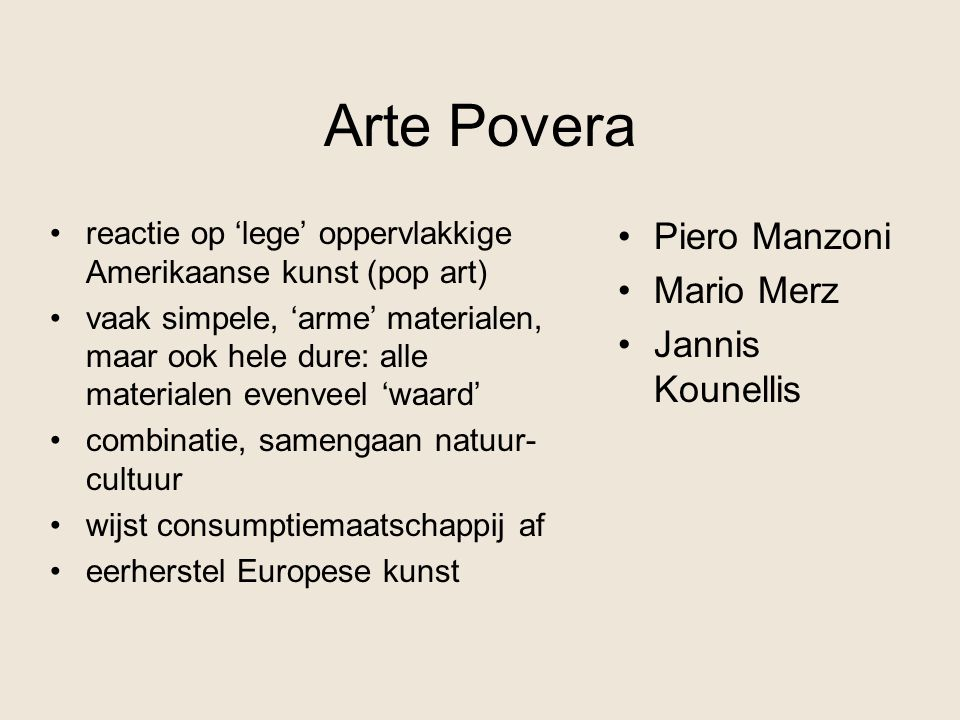 Arte Povera Piero Manzoni Mario Merz Jannis Kounellis