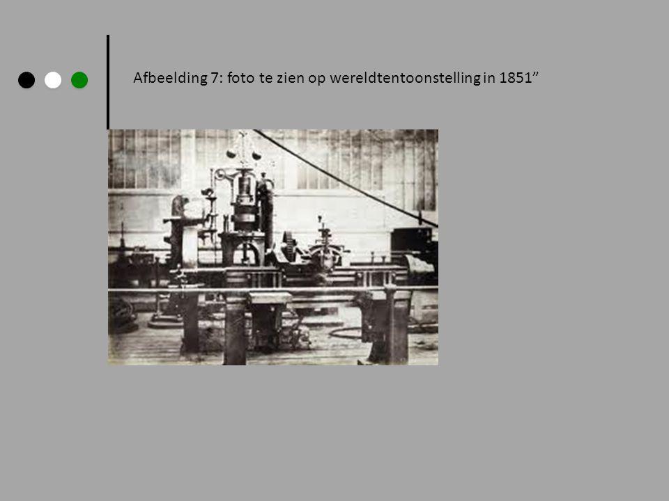 Afbeelding 7: foto te zien op wereldtentoonstelling in 1851