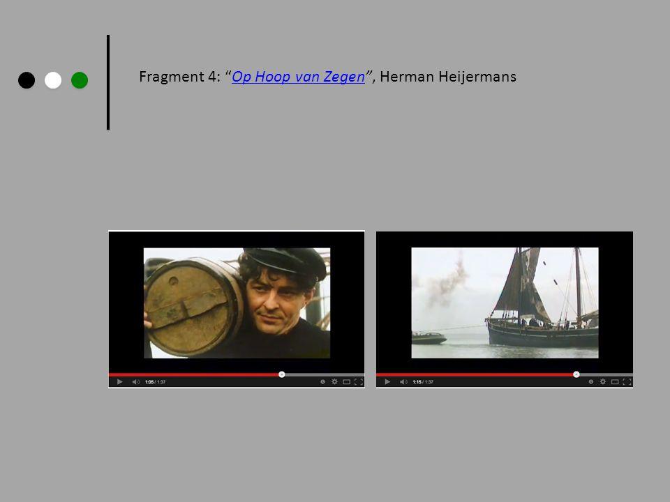 Fragment 4: Op Hoop van Zegen , Herman Heijermans