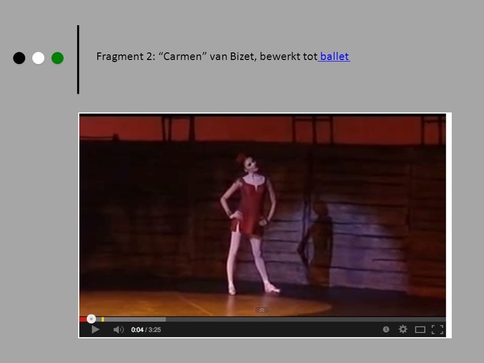 Fragment 2: Carmen van Bizet, bewerkt tot ballet