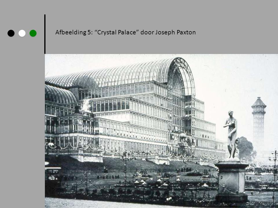 Afbeelding 5: Crystal Palace door Joseph Paxton