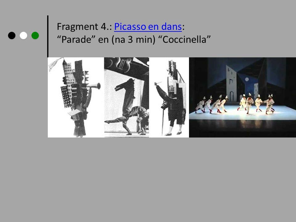 Fragment 4.: Picasso en dans: