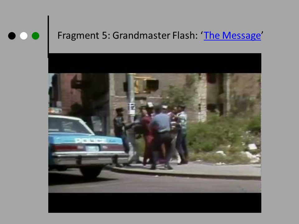 Fragment 5: Grandmaster Flash: 'The Message'