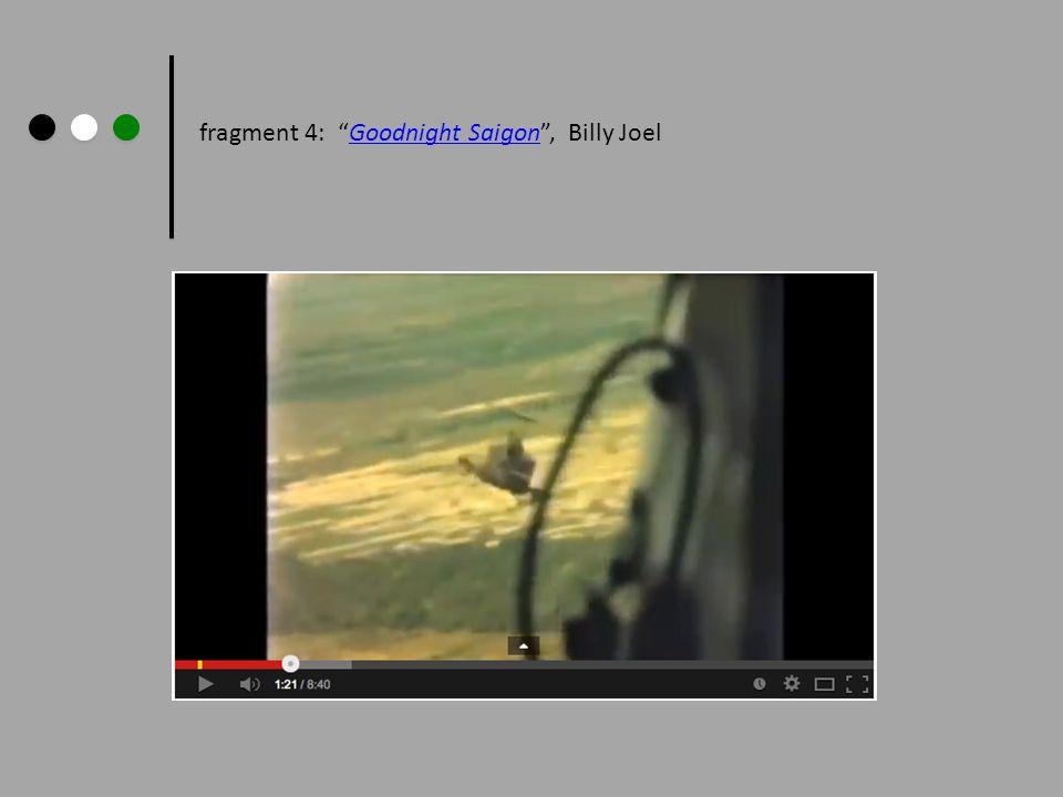 fragment 4: Goodnight Saigon , Billy Joel