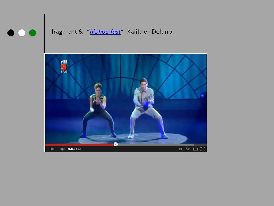fragment 6: hiphop fast Kalila en Delano