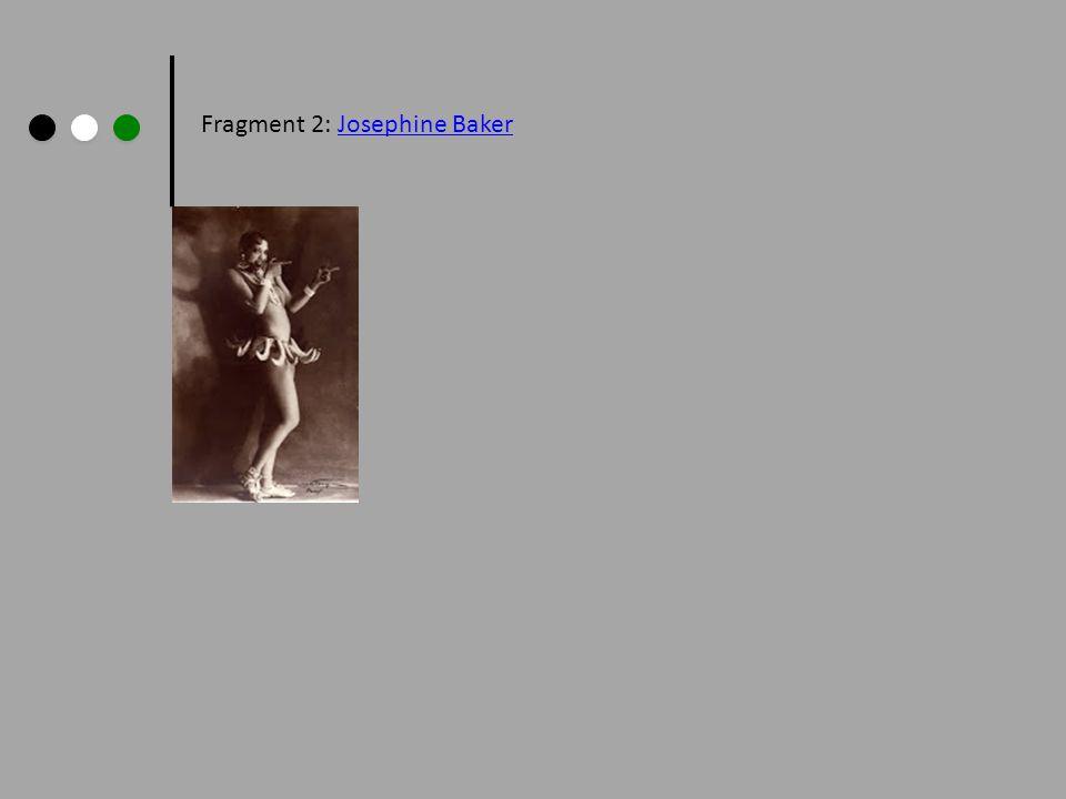 Fragment 2: Josephine Baker
