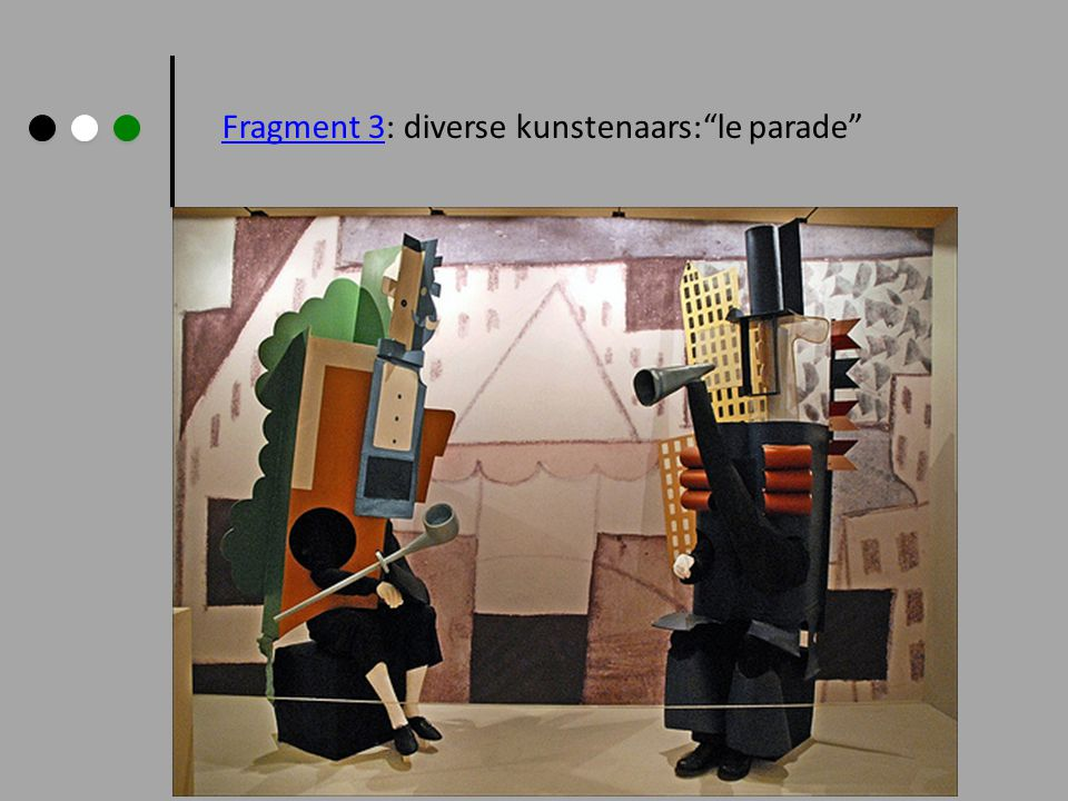 Fragment 3: diverse kunstenaars: le parade