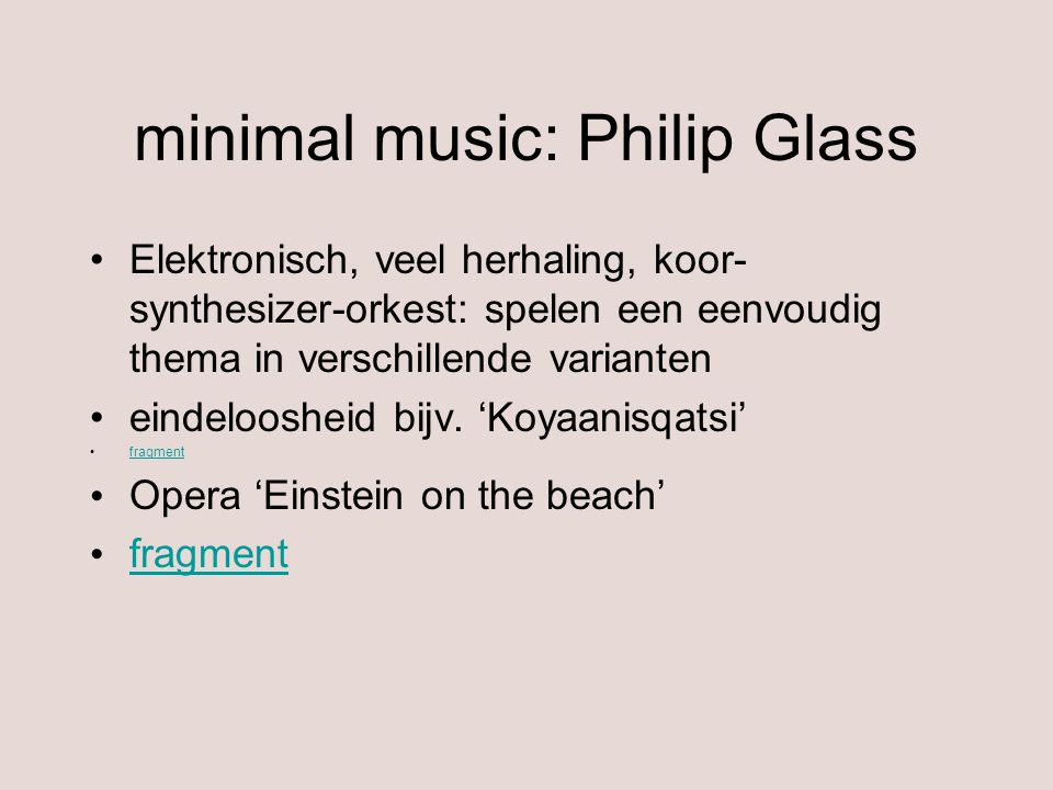 minimal music: Philip Glass