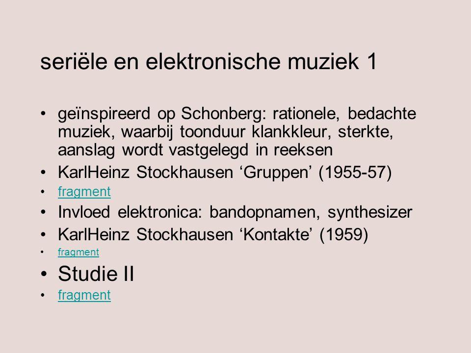 seriële en elektronische muziek 1