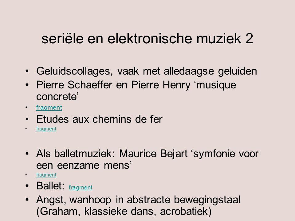 seriële en elektronische muziek 2