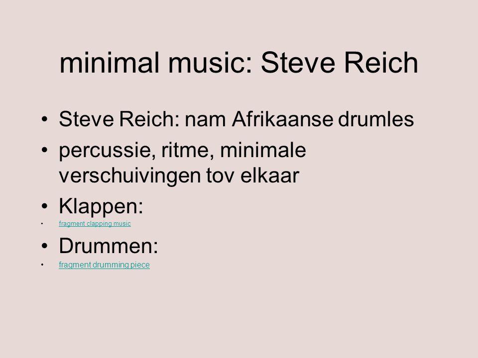 minimal music: Steve Reich
