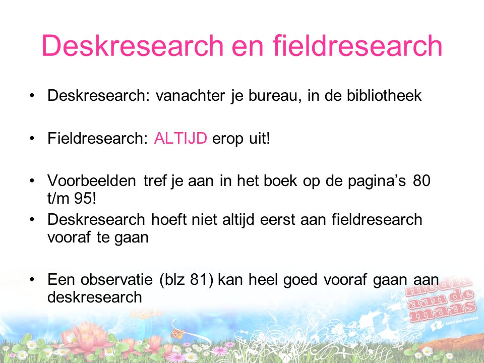 Deskresearch en fieldresearch